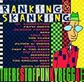 Ranking And Shanking: The Best Of Punky Reggae