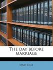 The day before marriage