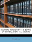 Annual report of the Town of Epping, New Hampshire