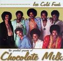 Ice Cold Funk: The Greatest Grooves of Chocolate Milk