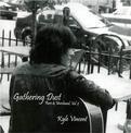 Gathering Dust - Rare & Unreleased, Vol. 2