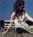 Simple as that/Over the Rainbow