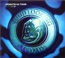 Points in Time: Good Looking Retrospective, Vol. 2