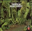 Tropical Rain Forest, Vol. 2