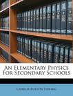 An Elementary Physics For Secondary Schools