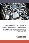 THE EFFECT OF THE ISO-14001 EMS ON CORPORATE FINANCIAL PERFORMANCE: Does Green Pay?