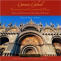 Giovanni Gabrieli: Processional and Ceremonial Music [Hybrid SACD]