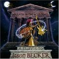 Warmth in the Wilderness: A Tribute to Jason Becker