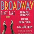 Broadway First Take, Vol. 2: Promises, Promises; Flower Drum Song; La Cage aux Folles