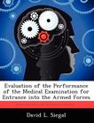 Evaluation of the Performance of the Medical Examination for Entrance into the Armed Forces