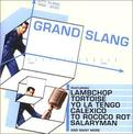 Grand Slang: 10th Anniversary Compilation