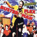 Horrible Plans of Flex Busterman
