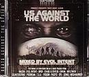 Us Against The World(Mixed By Evol Intent)