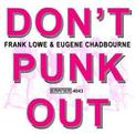 Don't Punk Out