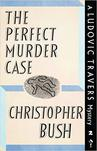 The Perfect Murder Case