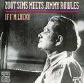 If I'm Lucky: Zoot Sims Meets Jimmy Rowles