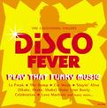 Disco Fever: Play That Funky Music