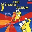 Shostakovich: Cheryomushki, The Bolt, The Gadfly (The Dance Album)