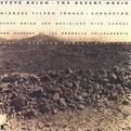 Steve Reich: The Desert Music - Michael Tilson Thomas