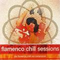 Flamenco Chill Sessions
