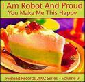 I Am a Robot. I Am Talking Like a Robot. I Am a Robot.