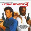 Lethal Weapon 3 / III / Three Soundtrack: It's Probably Me By Sting with Eric Clapton, Runaway Train By Elton John and Eric Clapton, Grab the Cat, Leo Getz Goes to the Hockey Game, Darryl Dies, Riggs and Rog, Roger's Boat, Armour Piercing Bullets, God Jud