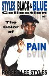 The Color of Pain (Styles Black & Blue Collection)
