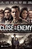 与敌为伴 第一季 Close To The Enemy Season 1
