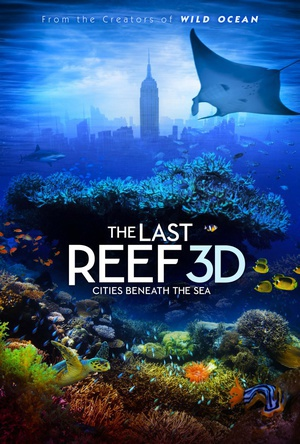 最后的珊瑚礁 The Last Reef: Cities Beneath the Sea 2012