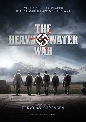 重水战争 The Heavy Water War 2015
