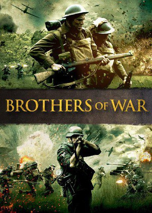 战争兄弟 brothers of war 2015