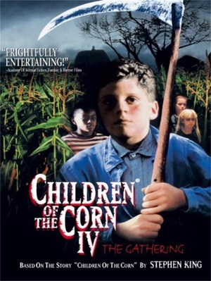 Children of the Corn IV: The Gathering (V)