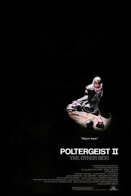 鬼驱人2 Poltergeist II: The Other Side