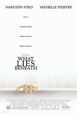 危机四伏 What Lies Beneath
