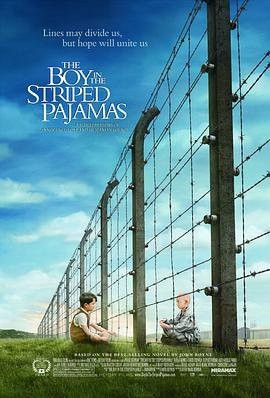 穿条纹睡衣的男孩 The Boy in the Striped Pajamas