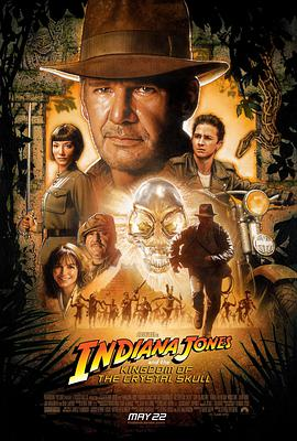 夺宝奇兵4 Indiana Jones and the Kingdom of the Crystal Skull