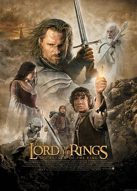 指环王3:王者无敌 The Lord of the Rings: The Return of the King