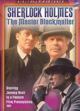 "米尔沃顿 ""The Case-Book of Sherlock Holmes"" The Master Blackmailer"