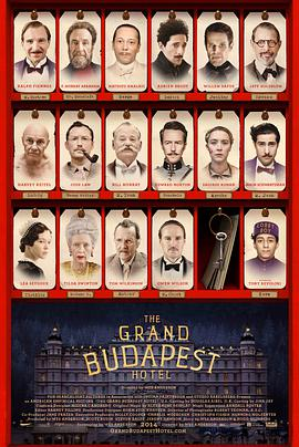 布达佩斯大饭店 The Grand Budapest Hotel