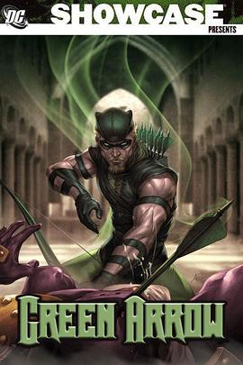 DC展台:绿箭 DC Showcase: Green Arrow