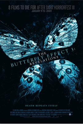 蝴蝶效应3:启示 The Butterfly Effect 3: Revelations