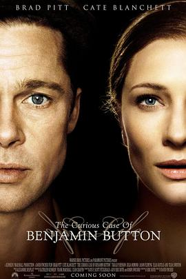 本杰明·巴顿奇事 The Curious Case of Benjamin Button (2008)