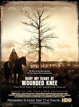 魂归伤膝谷 Bury My Heart at Wounded Knee