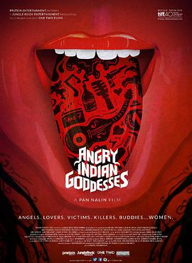 愤怒的印度女神 Angry Indian Goddesses
