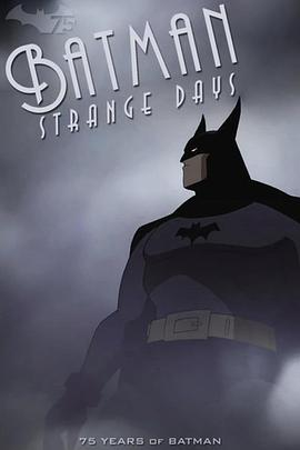 蝙蝠侠:迷雾奇日 Batman Strange Days