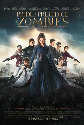 傲慢与偏见与僵尸 Pride and Prejudice and Zombies
