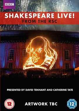 莎士比亚现场 Shakespeare Live! From the RSC