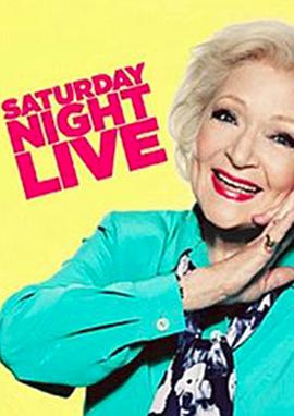 周六夜现场:贝蒂·怀特/Jay-Z Saturday Night Live Betty White/Jay-Z