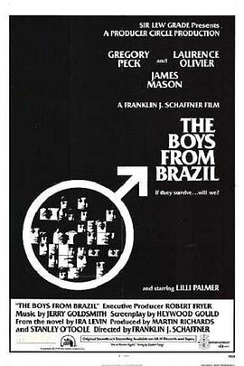 巴西来的男孩 The Boys from Brazil