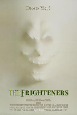 恐怖幽灵 The Frighteners